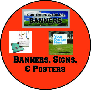Banners, Signs, & Posters